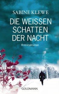 Sabine  Klewe - Die weißen Schatten der Nacht
