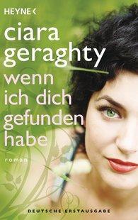 Ciara  Geraghty - Wenn ich dich gefunden habe