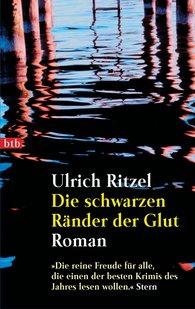 Ulrich  Ritzel - Die schwarzen Ränder der Glut