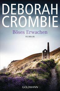 Deborah  Crombie - Böses Erwachen