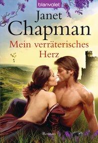 Janet  Chapman - Mein verräterisches Herz