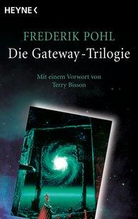 Frederik  Pohl - Die Gateway-Trilogie