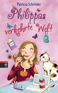 Patricia  Schröder - Philippas verkehrte Welt