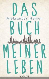 Aleksandar  Hemon - Das Buch meiner Leben