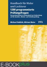 Michael  Bablick, Miriam  Maier - 1200 programmierte Prüfungsfragen