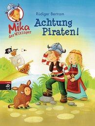 Rüdiger  Bertram - Mika der Wikinger - Achtung Piraten!