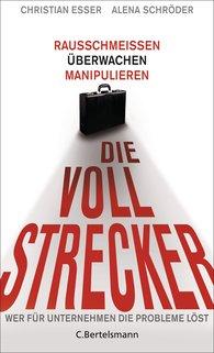 Christian  Esser, Alena  Schröder - Die Vollstrecker