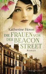 Katherine  Howe - Die Frauen von der Beacon Street