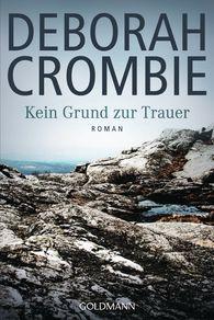 Deborah  Crombie - Kein Grund zur Trauer
