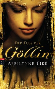 Aprilynne  Pike - Der Kuss der Göttin