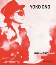 Ingrid  Pfeiffer  (Hrsg.), Max  Hollein  (Hrsg.) - Yoko Ono