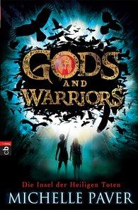 Michelle  Paver - Gods and Warriors - Die Insel der Heiligen Toten