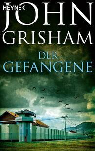 John  Grisham - Der Gefangene