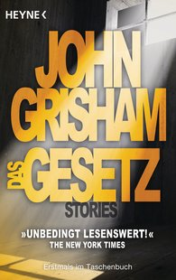 John  Grisham - Das Gesetz