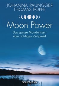 Johanna  Paungger, Thomas  Poppe - Moon Power