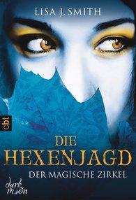 Lisa J.  Smith - Der magische Zirkel - Die Hexenjagd