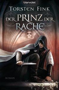 Torsten  Fink - Der Prinz der Rache