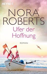 Nora  Roberts - Ufer der Hoffnung