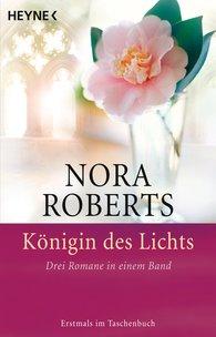 Nora  Roberts - Königin des Lichts