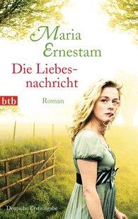 Maria  Ernestam - Die Liebesnachricht