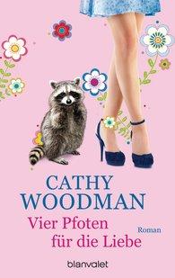 Cathy  Woodman - Vier Pfoten für die Liebe