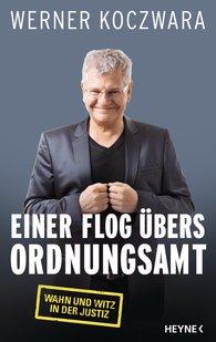Werner  Koczwara - Einer flog übers Ordnungsamt
