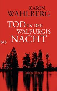 Karin  Wahlberg - Tod in der Walpurgisnacht