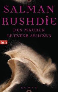 Salman  Rushdie - Des Mauren letzter Seufzer