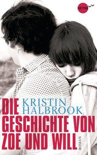 Kristin  Halbrook - Die Geschichte von Zoe und Will