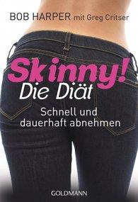Bob  Harper, Greg  Critser - Skinny! Die Diät