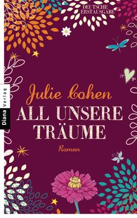 Julie  Cohen - All unsere Träume