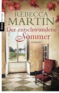 Rebecca  Martin - Der entschwundene Sommer