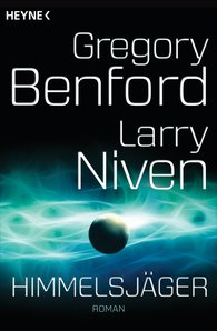 Gregory  Benford, Larry  Niven - Himmelsjäger