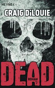 Craig  DiLouie - Dead