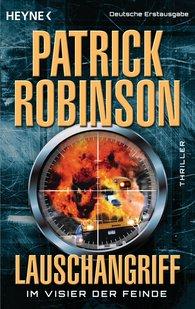 Patrick  Robinson - Lauschangriff - Im Visier der Feinde