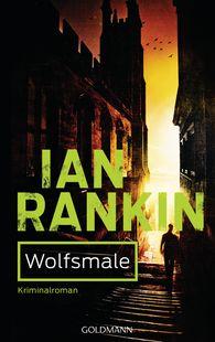 Ian  Rankin - Wolfsmale - Inspector Rebus 3