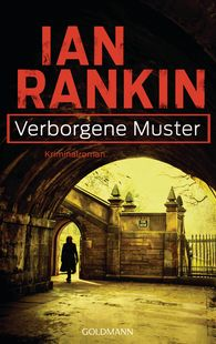 Ian  Rankin - Verborgene Muster - Inspector Rebus 1