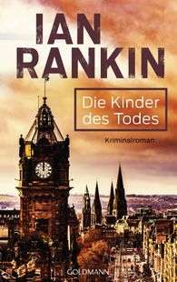 Ian  Rankin - Die Kinder des Todes - Inspector Rebus 14