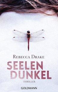 Rebecca  Drake - Seelendunkel