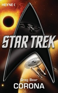 Greg  Bear - Star Trek: Corona