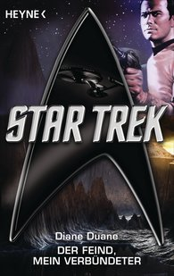 Diane  Duane - Star Trek: Der Feind, mein Verbündeter