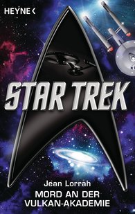 Jean  Lorrah - Star Trek: Mord an der Vulkan-Akademie