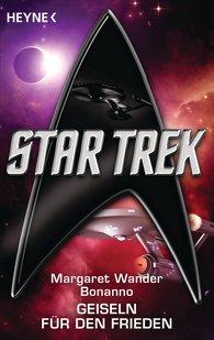 Margaret Wander  Bonanno - Star Trek: Geiseln für den Frieden