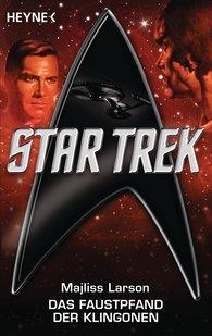 Majliess  Larson - Star Trek: Das Faustpfand der Klingonen