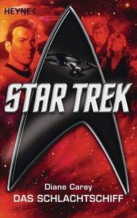 Diane  Carey - Star Trek: Das Schlachtschiff