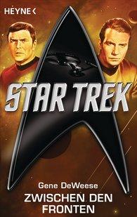 Gene  DeWeese - Star Trek: Zwischen den Fronten
