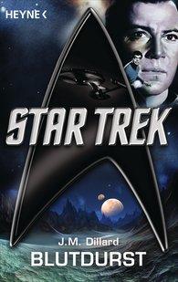 J. M.  Dillard - Star Trek: Blutdurst