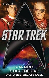 J. M.  Dillard - Star Trek VI: Das unentdeckte Land