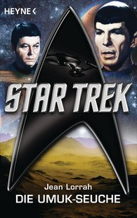 Jean  Lorrah - Star Trek: Die UMUK-Seuche
