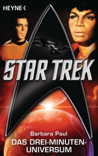 Barbara  Paul - Star Trek: Das Drei-Minuten-Universum